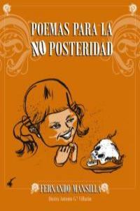 POEMAS PARA LA NO POSTERIDAD: portada