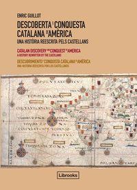DESCOBERTA I CONQUESTA CATALANA D'AMERICA - TRILINGÜE: portada