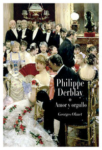 Philippe Derblay o Amor y orgullo: portada