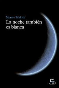 NOCHE TAMBIEN ES BLANCA,LA: portada