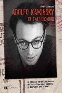 Adolfo Kaminsky. El falsificador: portada