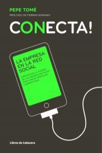 Conecta! La empresa en la red social: portada