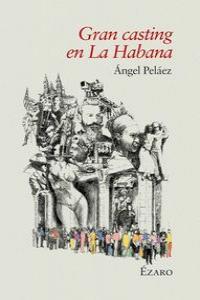 GRAN CASTING EN LA HABANA: portada