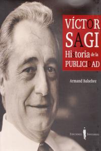 VICTOR SAGI HISTORIA DE LA PUBLICIDAD: portada
