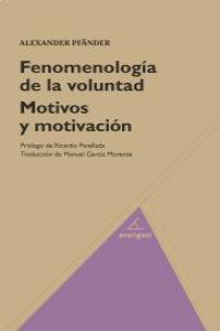FENOMENOLOGÍA DE LA VOLUNTAD. MOTIVOS Y MOTIVACIÓN.: portada