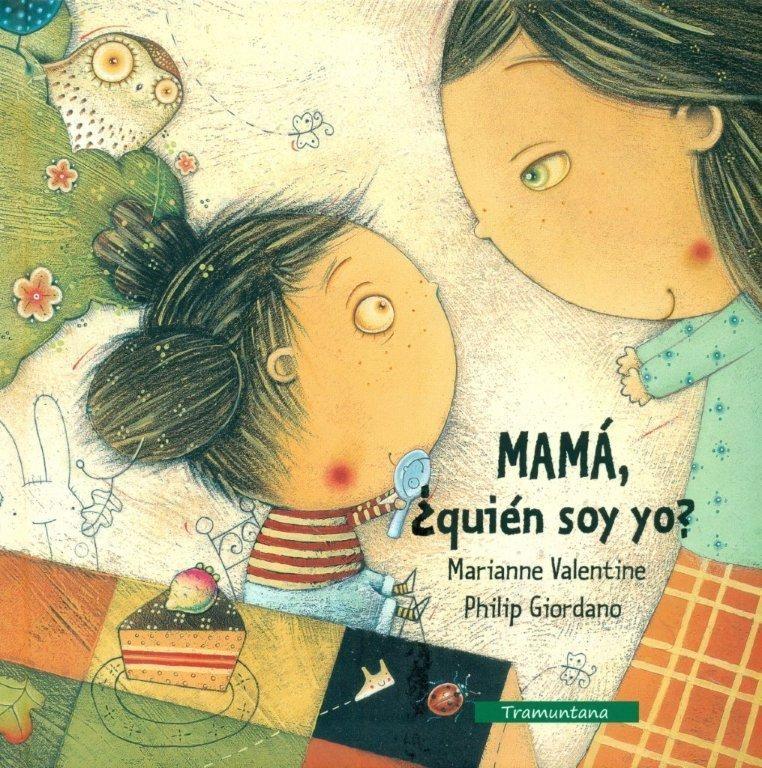 MAMA QUIEN SOY YO: portada