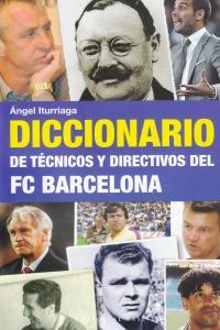 DICCIONARIO DE TÉCNICOS Y DIRECTIVOS DEL FC BARCELONA: portada