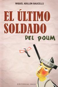 EL ÚLTIMO SOLDADO DEL POUM: portada