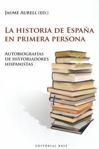 LA HISTORIA DE ESPAñA EN PRIMERA PERSONA: portada