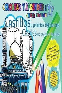 COLOREAR Y APRENDER: CASTILLOS Y PALACIOS DEL MUNDO: portada