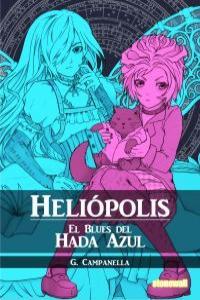 Heliópolis: El Blues del Hada Azul: portada