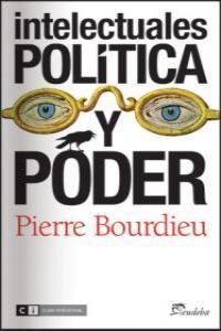 INTELECTUALES POLITICA Y PODER: portada