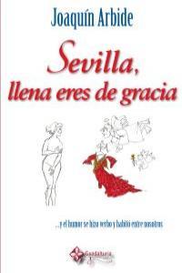 SEVILLA LLENA ERES DE GRACIA: portada