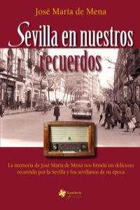 Sevilla en nuestros recuerdos: portada