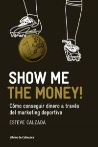 Show Me the Money!: portada