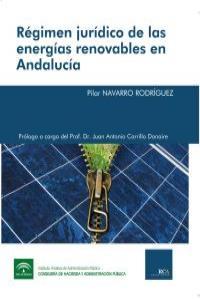 R�gimen jur�dico de las energ�as renovables en Andaluc�a: portada
