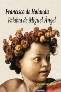 Palabra de Miguel Ángel: portada