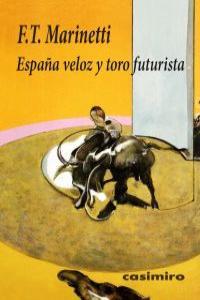 España veloz y toro futurista: portada