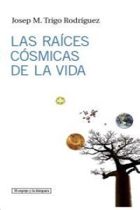 Las raíces cósmicas de la vida: portada
