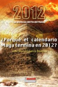 2012 LAS PROFECIAS DEL FIN DEL MUNDO: portada