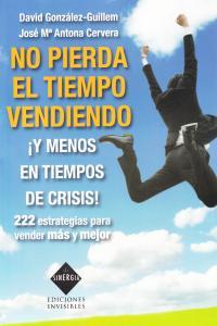 NO PIERDA EL TIEMPO VENDIENDO: portada