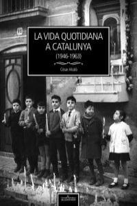 La vida quotidiana a Catalunya (1946-1963): portada