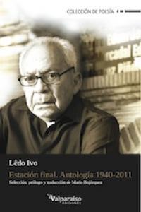 ESTACIÓN FINAL. ANTOLOGÍA 1940-2011: portada