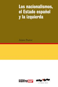 Nacionalismos, el Estado español y la izquierda, Los: portada