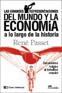 Las grandes representaciones del mundo y la economía 2ª edic: portada
