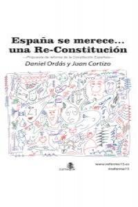 ESPAÑA SE MERECE… UNA RE-CONSTITUCIÓN: portada