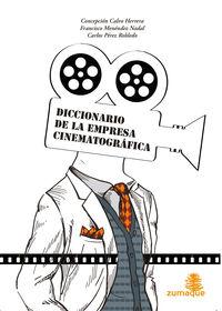 DICCIONARIO DE LA EMPRESA CINEMATOGRÁFICA: portada