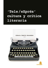 TELE/EXPRÉS, CULTURA Y CRÍTICA LITERARIA: portada