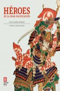 HEROES DE LA GRAN PACIFICACIÓN: portada