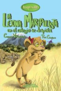 LA LEONA MARIPILISTA EN EL COLEGIO SE DESPISTA: portada