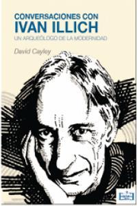 Conversaciones con Ivan Illich: portada