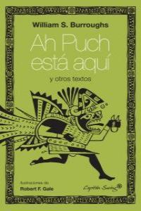 Ah Puch está aquí y otros escritos: portada