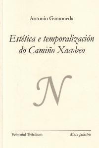 ESTETICA E TEMPORALIZACION (GALL) DO CAMIñO XACOBEO - GALL: portada