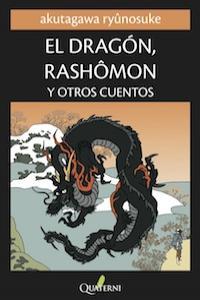 EL DRAGÓN, RASHOMON Y OTROS CUENTOS: portada