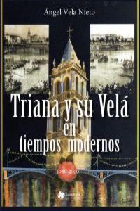 TRIANA Y SU VELÁ EN  TIEMPOS  MODERNOS: portada
