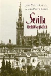 Sevilla memoria gráfica: portada