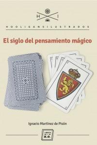 El siglo del pensamiento mágico: portada