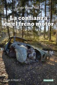 La confianza en el freno motor: portada