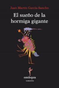 SUEÑO DE LA HORMIGA GIGANTE,EL: portada