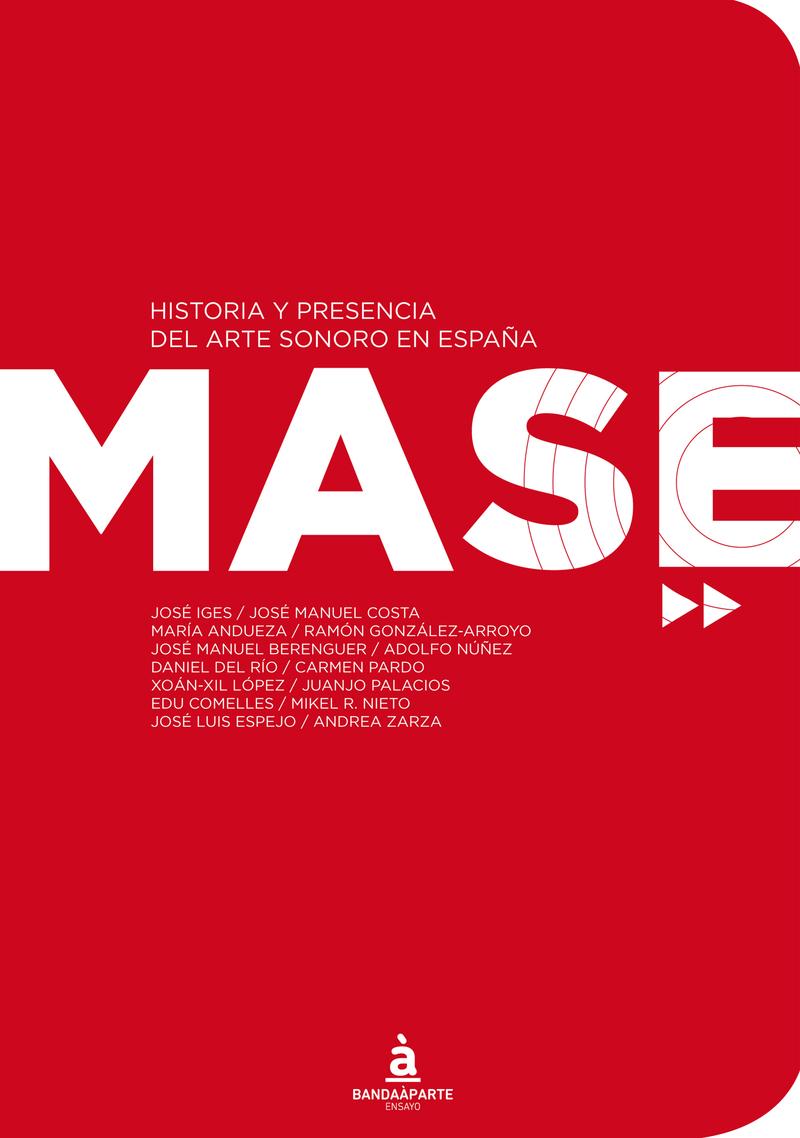 MASE. Historia y presencia del Arte Sonoro en España: portada