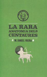 RARA ANATOMIA DELS CENTAURES,LA - CAT: portada