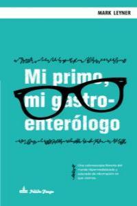 MI PRIMO, MI GASTROENTERÓLOGO: portada
