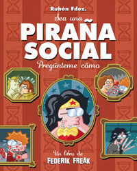 PIRAÑA SOCIAL: portada