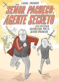 SEÑOR PACHECO: AGENTE SECRETO: portada