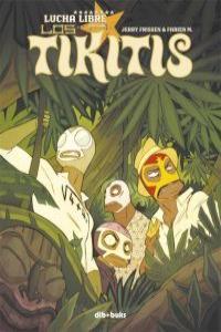 LOS TIKITIS: portada