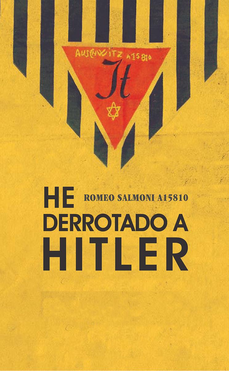 HE DERROTADO A HITLER: portada